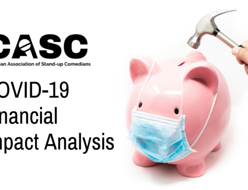 The Canadian Association of Stand-up Comedians (CASC) COVID-19 Financial Impact Analysis